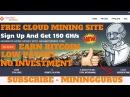 New Bitcoin Cloud Mining Earn 0 0003 BTC Hashing Power 150 GH s No iNvest MiningGurus
