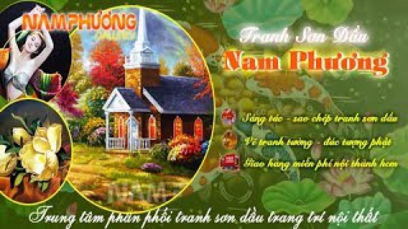 Giới thiệu Phòng Tranh Sơn Dầu Nam Phương   NamPhuongGallery