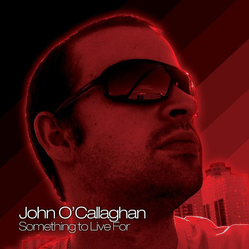 John O'Callaghan альбом Something to Live For