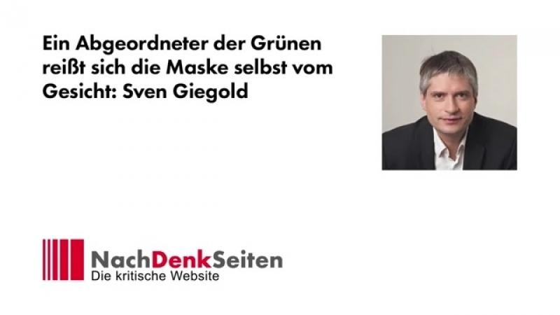 Ein Abgeordneter der Grünen reißt sich die Maske selbst vom Gesicht- Sven Giegold - Albrecht Müller