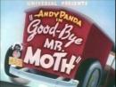 (1942) Andy Panda: Good-Bye Mr. Moth (на русском)