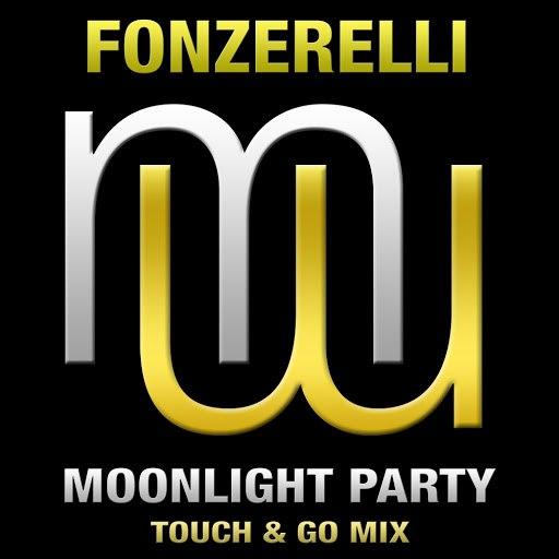 Fonzerelli альбом Moonlight Party (Touch & Go Mix)