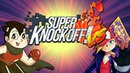Super Knockoff! VS