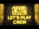 LET'S PLAY CREW