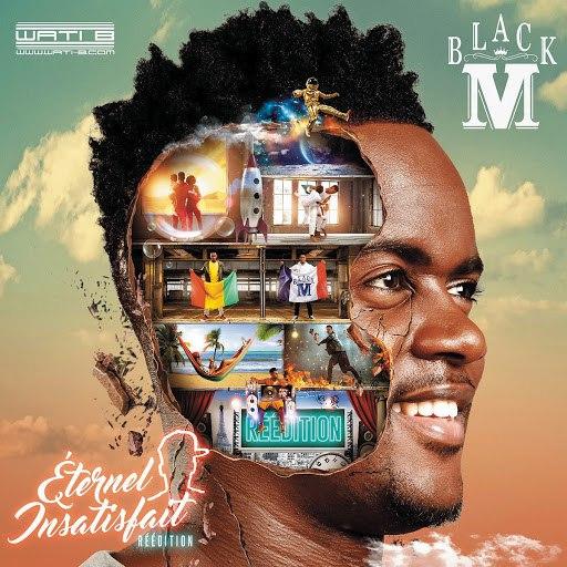 Black M альбом Éternel insatisfait (Réédition)