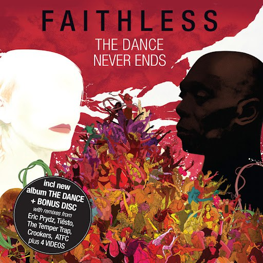 Faithless альбом The Dance Never Ends