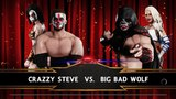 SBW Raw - Crazzy Steve VS Big Bad Wolf Single matchWolfs Revenge