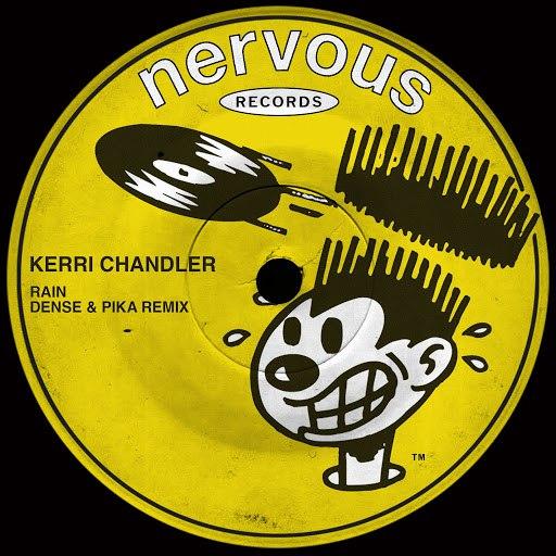 Kerri Chandler альбом Rain (Dense & Pika Remix)