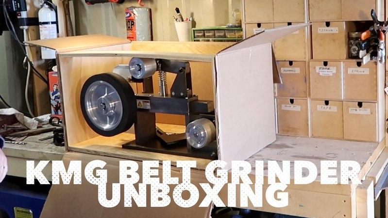 KMG Belt Grinder Unboxing Initial impression