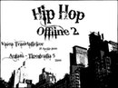 Hip Hop Offline 2 Valea trandafirilor 2015 Aprilie