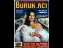 Buruk Acı - Türk Filmi
