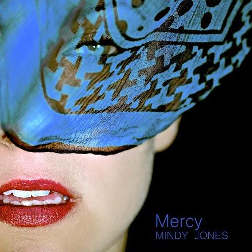 MINDY JONES альбом Mercy