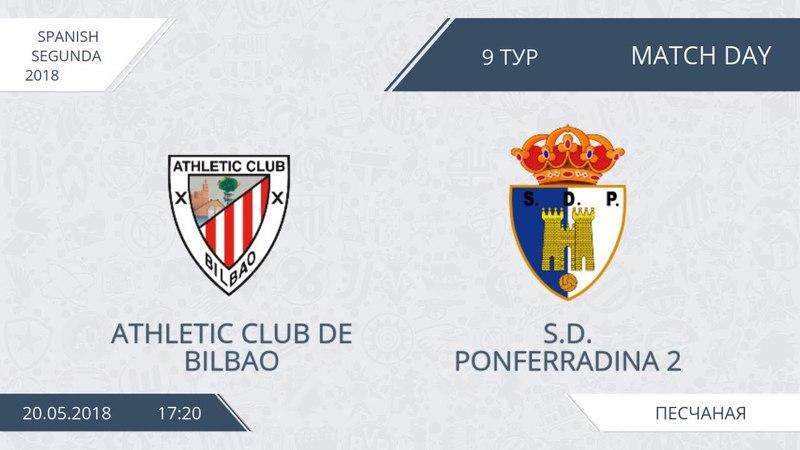 AFL18 Spain Segunda Day 9 Athletic Club de Bilbao S D Ponferradina 2