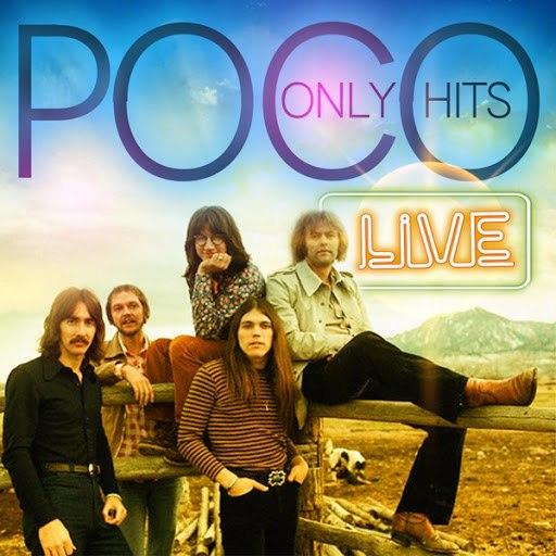 Poco альбом Only Hits (Live)