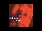 William Clarke Blues is killing me