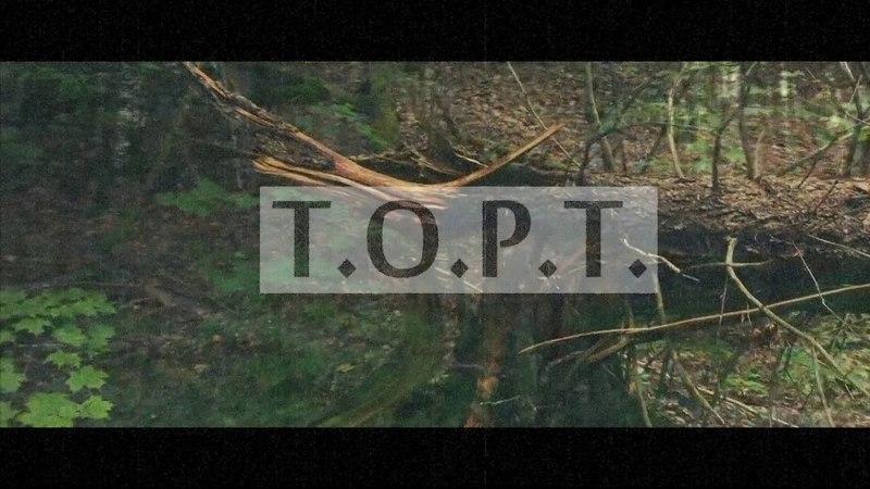 T.O.P.T. - SOW (Teaser)
