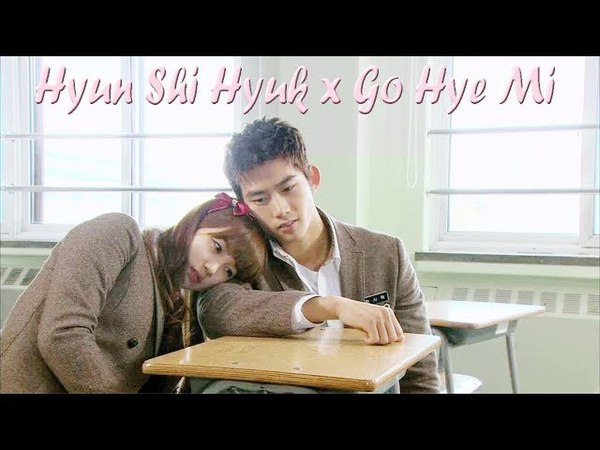 Dream High - Hyun Shi Hyuk❤️Go Hye Mi