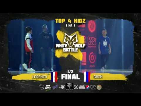 Lorenzo VS Grom ✘ KIDZ 1/2 final ✘ White Wolf Battle 2018