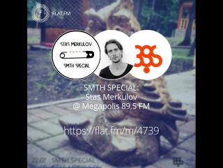 Smth Special 95 @Megapolis 89.5 Fm 22.07.2017