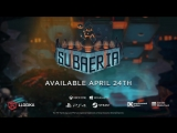 Subaeria - Release Date Trailer