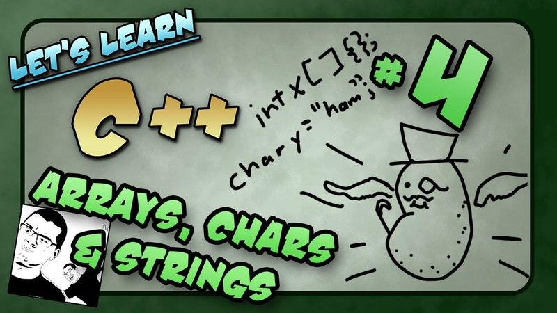 Let's Learn C ~ Basics: 4 of 14 ~ Arrays, Chars Strings