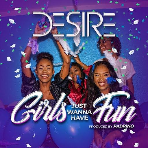 Desire альбом Girls Just Wanna Have Fun