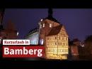 Die Altstadt Bambergs - das UNESCO Weltkulturerbe erleben