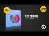 Receptor - Gulfstream Ignescent Recordings Free