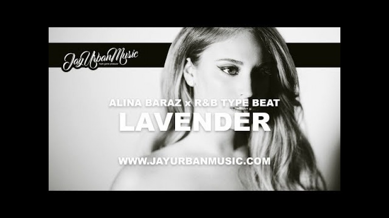 Alina Baraz Type Beat Lavender | RB Beat | Khalid Type Beat