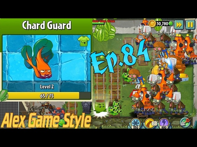 Plants vs. Zombies 2 || Chard Guard Costume || Pinata Party 3/21/2018 (Ep.84)