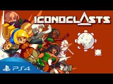 Новый трейлер Iconoclasts — игры, которая выйдет после 10 лет разработки