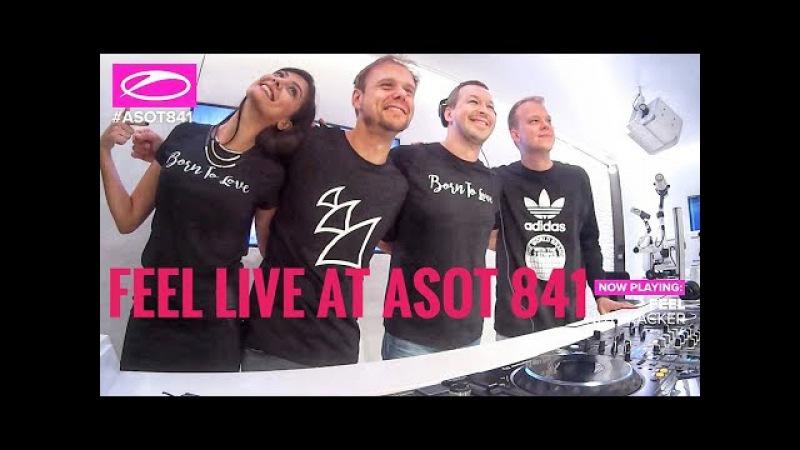 FEEL Live Guest Mix at ARMIN ASOT 841 (23-11-2017)