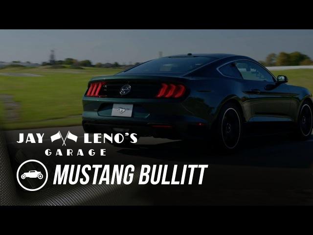 EXCLUSIVE 2019 Mustang Bullitt and 1968 Mustang from 'Bullitt - Jay Lenos Garage