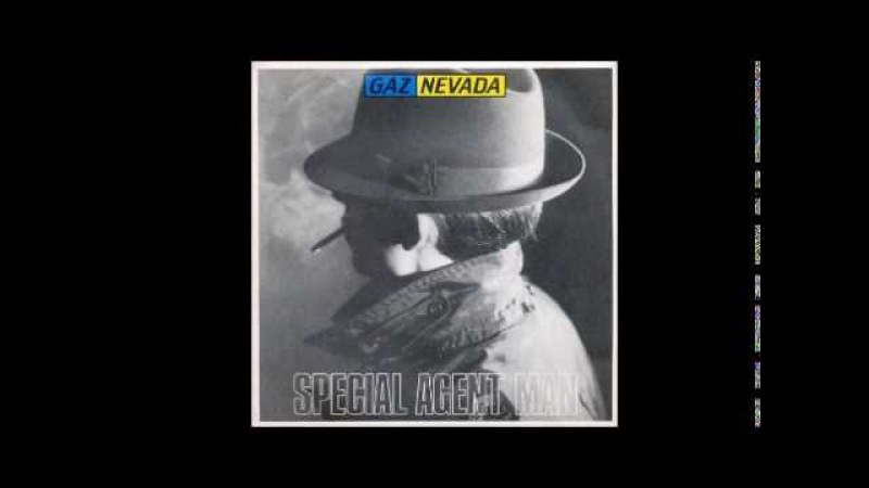 Gaznevada - Special Agent Man (Female Version) - italo disco83