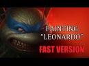 Speedpainting Leonardo FAST VERSION