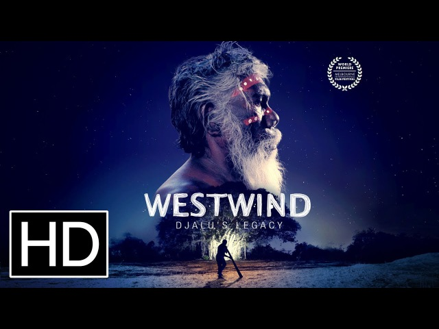Westwind: Djalu's Legacy - Official Trailer