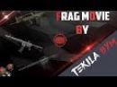 Frag movie by Tekila_Bym