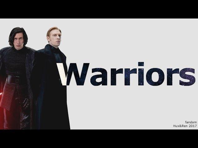 » Kylo Ren | Armitage Hux — Warriors
