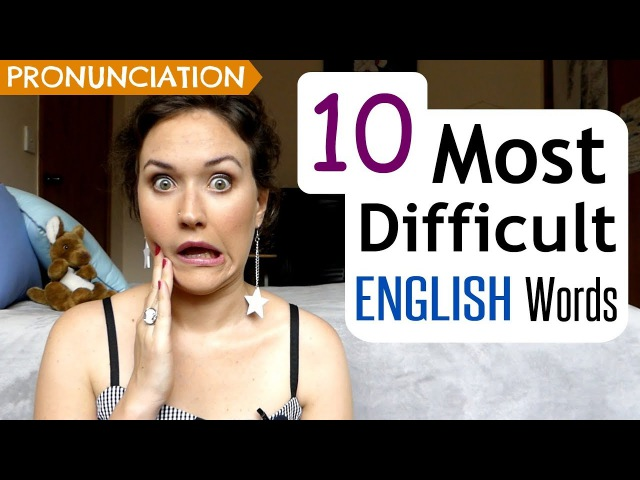 10 Most Difficult English Words to Pronounce | UK US Pronunciation Lesson