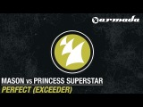 Mason vs Princess Superstar - Perfect Exceeder (Original Mix)