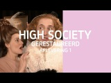 Aflevering 1 Gerestaureerd - High Society