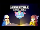 Funny Comic Dub Crossover - Undertale and The Literature Club - (Undertale Comic Dubs)