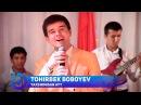 Tohirbek Boboyev Yaxshimisan ayt Тохирбек Бобоев Яхшимисан айт consert version 2017