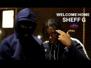 Sheff G - Welcome Home OFFICIAL VIDEO Directed By @HaitianPicasso