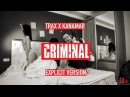 TRAX x KANAMAR - CRIMINAL 18 [NRKZ]