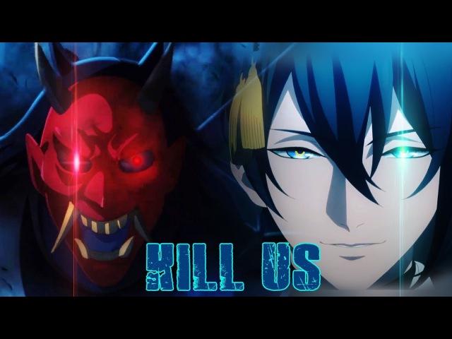 Katsugeki Touken Renbu AMV 「Kill Us」60Fps