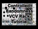 VCV Rack Tutorial: Controlled Randomness