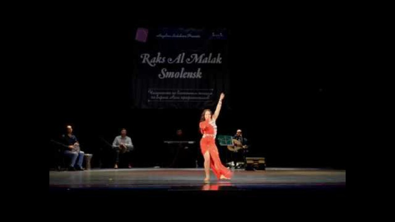Raks Al Malak Smolensk 2017,Duduinskaya Marina 1 place Ana Bastanak witn Baladi Band orchestra