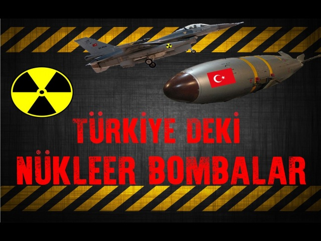 İşte Türkiyedeki Nükleer Silahlar