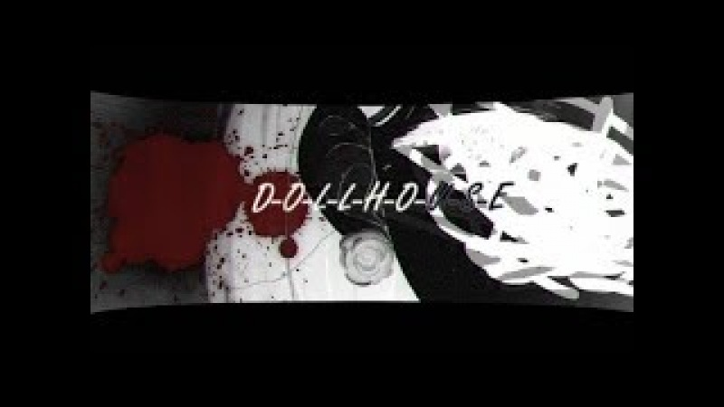 Аниме клип 「AMV 」|| dollhouse || КУКОЛЬНЫЙ ДОМ. (rus sub)
